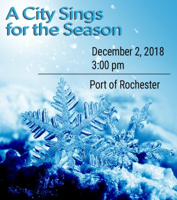 A City Sings for the Season free holiday concert at the Port of Rochester